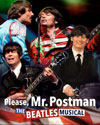 Please, Mr. Postman - The Beatles Musical